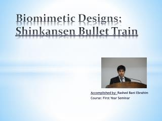 Biomimetic Designs: Shinkansen Bullet Train