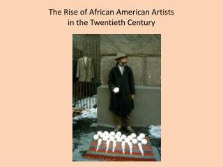 The Rise of African American Artists in the Twentieth Century