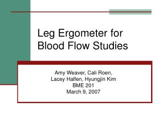 Leg Ergometer for Blood Flow Studies