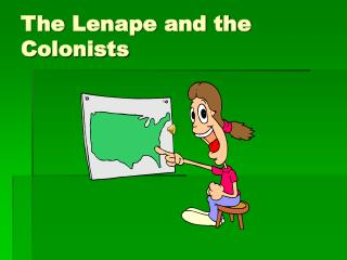 The Lenape and the Colonists