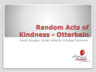 Random Acts of Kindness - Otterbein