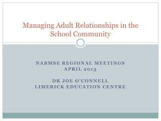 Managing Adult Relationships in the School Community