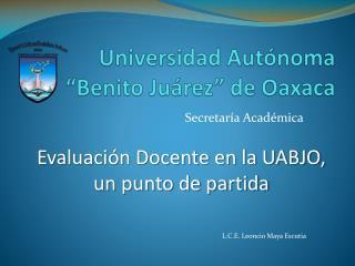 """Universidad Autónoma """"Benito Juárez"""" de Oaxaca"""