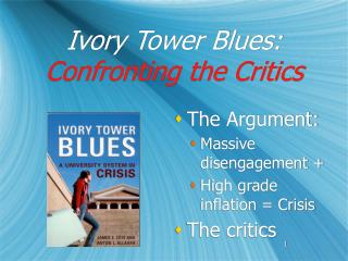 Ivory Tower Blues: Confronting the Critics