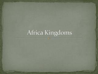Africa Kingdoms