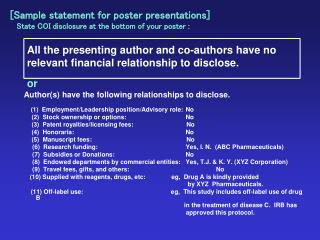 [Sample statement for poster presentations] State COI disclosure at the bottom of your poster :