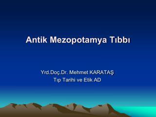 Medicine in Ancient Mesopotamian Civilization