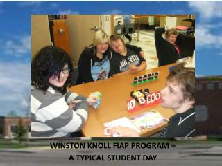 WINSTON KNOLL FIAP PROGRAM – A TYPICAL STUDENT DAY