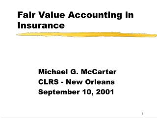 Fair Value Accounting in Insurance