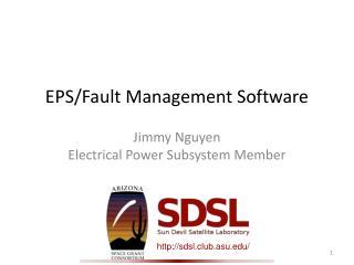 EPS/Fault Management Software