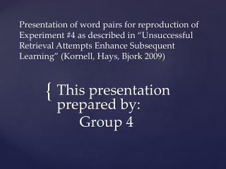 This  presentation  prepared by: Group 4