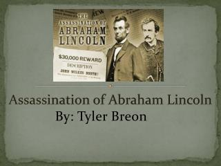 Assass ination of Abraham Lincoln