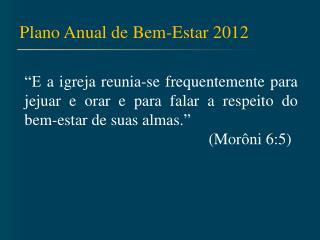 Plano Anual de Bem-Estar 2012