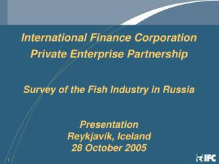 International Finance Corporation Private Enterprise Partnership