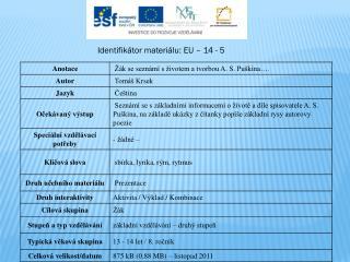 Identifikátor materiálu: EU – 14  - 5