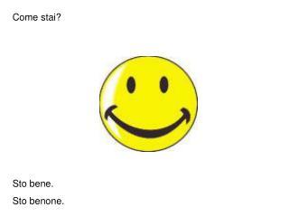 Come stai?