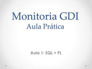 Monitoria  GDI Aula  Prática