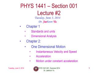 PHYS  1441  – Section 001 Lecture  #2