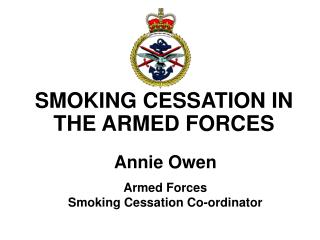 SMOKING CESSATION IN THE ARMED FORCES