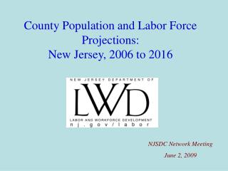 County Population and Labor Force Projections:  New Jersey, 2006 to 2016