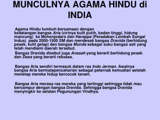 MUNCULNYA AGAMA HINDU di INDIA