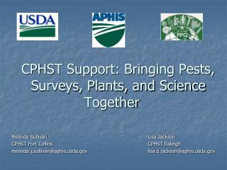 CPHST Support: Bringing Pests, Surveys, Plants, and Science Together
