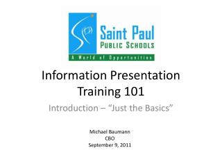 Information Presentation Training 101