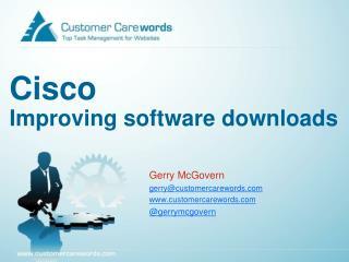 Cisco Improving software downloads