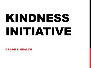 Kindness Initiative