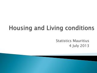 Housing and Living conditions