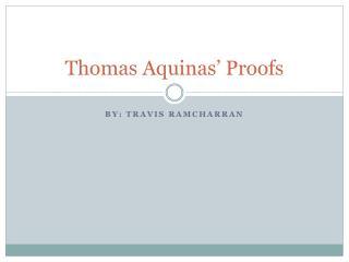 Thomas Aquinas' Proofs