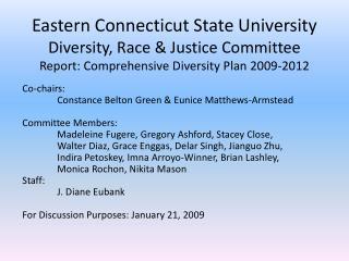 Co-chairs: Constance Belton Green & Eunice Matthews-Armstead Committee Members: