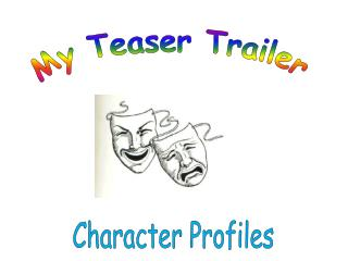 My Teaser Trailer