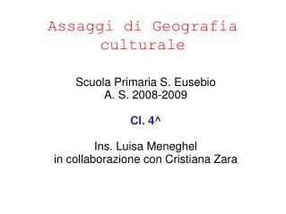 Assaggi di Geografia culturale