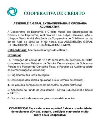 ASSEMBLÉIA GERAL  EXTRAORDINÁRIA E ORDINÁRIA ACUMULATIVA
