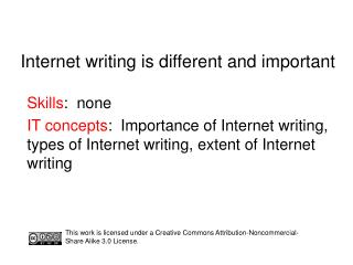Internet writing is different and important