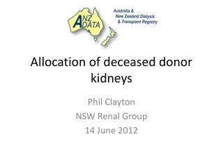 Allocation of deceased donor kidneys