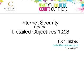 Internet Security ( INFO 1370)  Detailed Objectives 1,2,3
