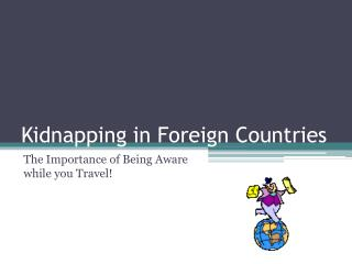 Kidnapping in Foreign Countries