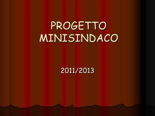 PROGETTO MINISINDACO