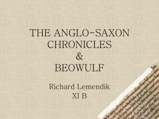THE ANGLO-SAXON CHRONICLES & BEOWULF