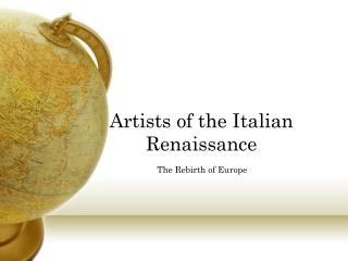 Artists of the Italian Renaissance