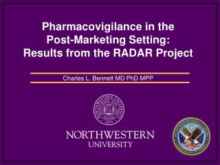 Pharmacovigilance in the  Post-Marketing Setting: Results from the RADAR Project