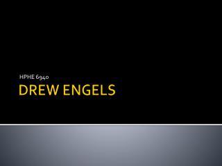 DREW ENGELS