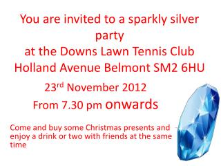 23 rd  November 2012  From 7.30 pm  onwards