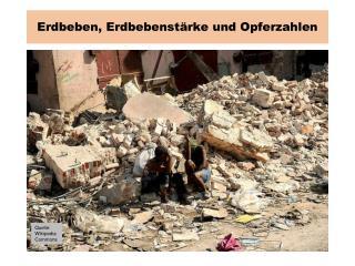 Erdbeben, Erdbebenstärke und Opferzahlen