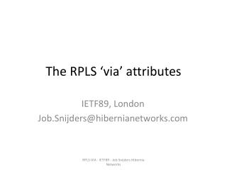 The RPLS 'via ' attributes