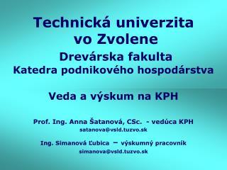 Technická univerzita  vo Zvolene Drevárska fakulta Katedra podnikového hospodárstva