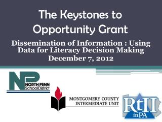 The Keystones to Opportunity Grant