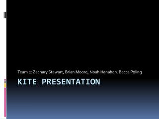 Kite Presentation